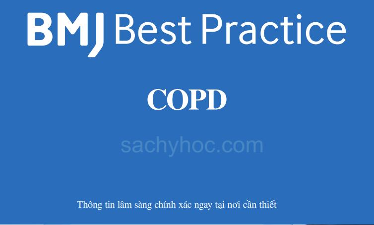 Cập nhật Sinh lý bệnh, chẩn đoán và điều trị COPD